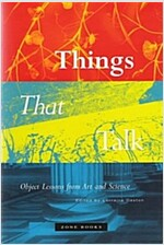 Things That Talk: Object Lessons from Art and Science (Hardcover)
