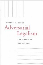 Adversarial Legalism: The American Way of Law (Paperback, Revised)