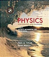 Physics for Scientists and Engineers, Volume 2: Electricity, Magnetism, Light, and Elementary Modern Physics (Hardcover, 5th)