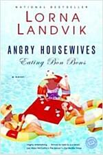 [중고] Angry Housewives Eating Bon Bons (Paperback, Reprint)