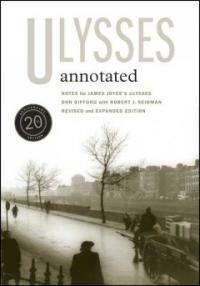 Ulysses annotated : notes for James Joyce's Ulysses 2nd ed., rev. and enl., 20th anniversary ed