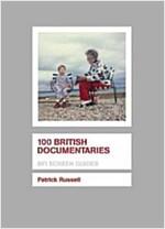 100 British Documentaries (Paperback)