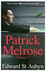 Patrick Melrose Volume 2 : Mother's Milk and At Last (Paperback)