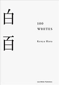 100 Whites (Hardcover)