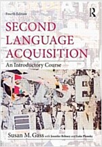 Second Language Acquisition : An Introductory Course (Paperback, 4 New edition)