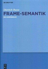 Frame-Semantik : ein Kompendium