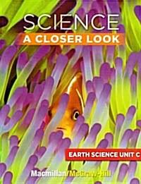 McGraw-Hill Science A Closer Look 2011 Grade 3 Unit C (Student Book + Workbook + CD)