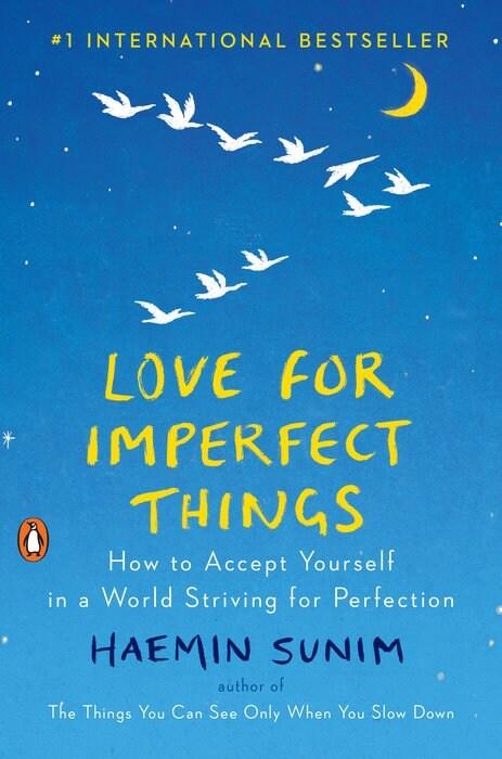 [중고] Love for Imperfect Things: How to Accept Yourself in a World Striving for Perfection (Hardcover)