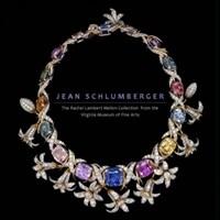 Jean Schlumberger: The Rachel Lambert Mellon Collection from the Virginia Museum of Fine Arts (Hardcover)