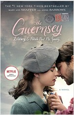 The Guernsey Literary and Potato Peel Pie Society (Movie Tie-In Edition) (Paperback)