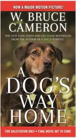 A Dog's Way Home Movie Tie-In (Mass Market Paperback)