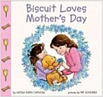 Biscuit Loves Mother's Day (Paperback)