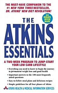[중고] The Atkins Essentials: A Two-Week Program to Jump-Start Your Low Carb Lifestyle (Mass Market Paperback)