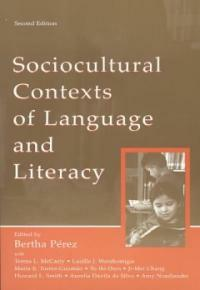 Sociocultural contexts of language and literacy 2nd ed