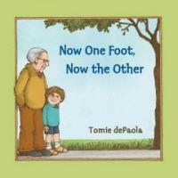 Now One Foot, Now the Other (Paperback)