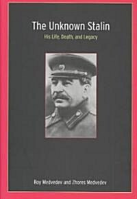 The Unknown Stalin (Hardcover)