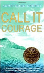 Call It Courage (Mass Market Paperback)