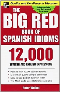 The Big Red Book of Spanish Idioms: 12,000 Spanish and English Expressions (Paperback)
