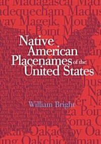 Native American Placenames of the United States (Paperback)