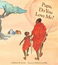 Papa, Do You Love Me? (Hardcover)
