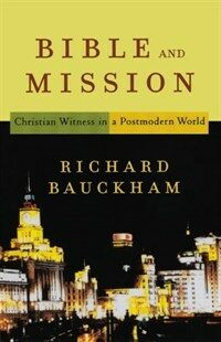 Bible and Mission: Christian Witness in a Postmodern World (Paperback)