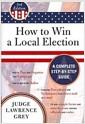 [중고] How to Win a Local Election: A Complete Step-By-Step Guide [With CDROM] (Paperback, 3)