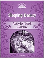 Classic Tales Second Edition: Level 4: Sleeping Beauty Activity Book & Play (Paperback, 2 Revised edition)