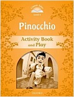 Classic Tales Second Edition: Level 5: Pinocchio Activity Book & Play (Paperback, 2 Revised edition)