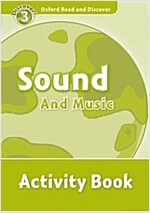 Oxford Read and Discover: Level 3: Sound and Music Activity Book (Paperback)