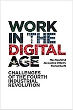 Work in the Digital Age : Challenges of the Fourth Industrial Revolution (Paperback)