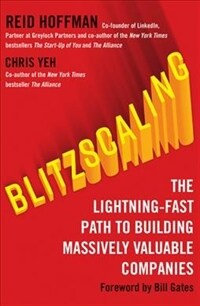 Blitzscaling : The Lightning-Fast Path to Building Massively Valuable Companies (Paperback, edition)