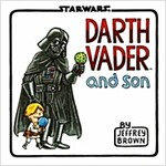 Darth Vader and Son (Star Wars Comics for Father and Son, Darth Vader Comic for Star Wars Kids) (Hardcover)