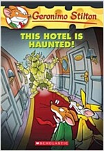 This Hotel Is Haunted! (Geronimo Stilton #50) (Paperback)