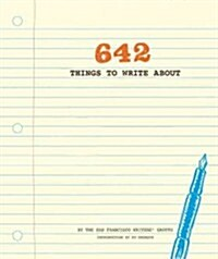 642 Things to Write about (Paperback)