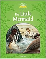 Classic Tales Second Edition: Level 3: The Little Mermaid (MP3 Download Pack) (Paperback, 2nd)