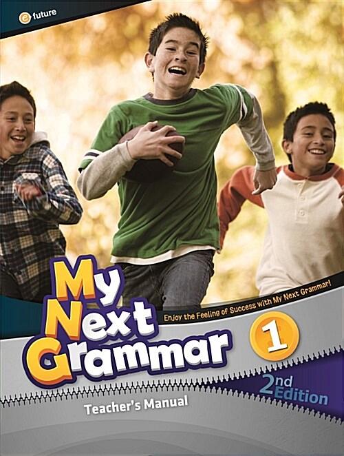 My Next Grammar 1 : Teachers Manual (paperback, 2nd Edition)