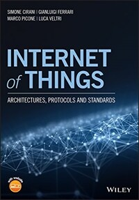 Internet of things : architectures, protocols and standards