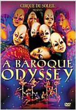Cirque du Soleil - Baroque Odyssey (DVD)
