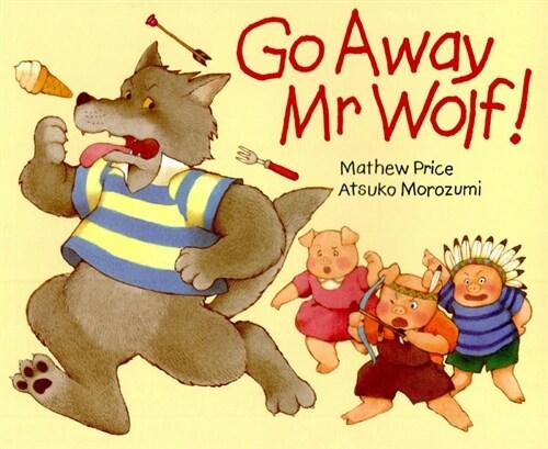 [중고] Go Away Mr Wolf! (Paperback)