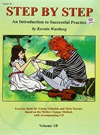 Step by Step 1b -- An Introduction to Successful Practice for Violin: Book & CD (Paperback)