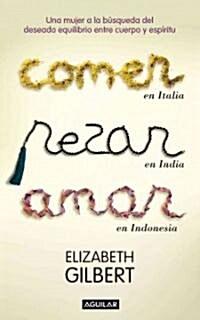 Come, Reza, Ama / Eat, Pray, Love (Paperback, Translation)