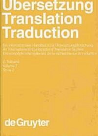 Ubersetzung - Translation - Traduction. 2. Teilband (Hardcover)