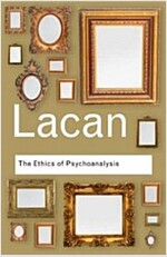 The Ethics of Psychoanalysis : The Seminar of Jacques Lacan: Book VII (Paperback)