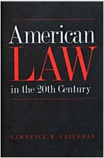 American Law in the 20th Century (Paperback)
