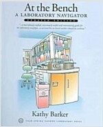 At the Bench: A Laboratory Navigator, Updated Edition: A Laboratory Navigator (Hardcover, Updated)