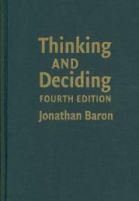 Thinking and deciding 4th ed