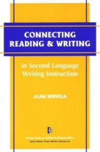 Connecting reading and writing in second language writing instruction