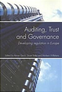 Auditing, Trust and Governance : Developing Regulation in Europe (Paperback)
