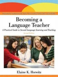 Becoming a language teacher : a practical guide to second language learning and teaching 2nd ed