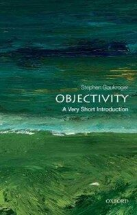 Objectivity: A Very Short Introduction (Paperback)